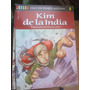 Biblioteca Genios;colec Grandes Aventuras;kim De La India