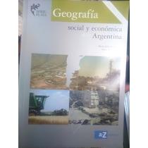 Geografia Social Economica De La Argentina Az Serie Plata
