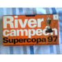 Video Vhs River Campeon Supercopa 97
