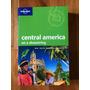 Guía Lonely Planet Centro América Para Mochileros En Ingles