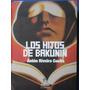 Los Hijos De Bakunin - Anton Riveiro Coello