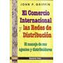 El Comercio Internacional Y Las Redes De Distribución.