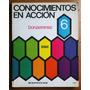 Conocimientos En Acción 6 (bonaerense) / Ed. Kapelusz