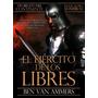 El Ejercito De Los Libres. Benjamin Van Ammers.libro Digital