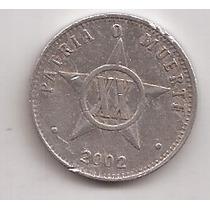 Cuba Moneda De 20 Centavos Año 2002 !!
