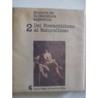 Historia De La Literatura Argentina. Tomo 2