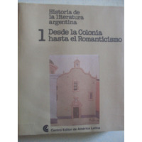 Historia De La Literatura Argentina. Tomo 1