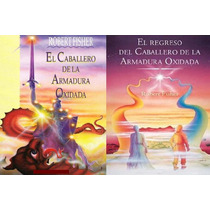 Robert Fisher El Caballero El Regreso 2 Libros Digitales