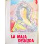 La Maja Desnuda Por Samuel Edwards Ed. De Ediciones Selectas