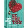 Una Casa De Secretos De Bombara Paula Tema: Novela