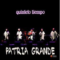 Quinteto Tiempo / Patria Grande