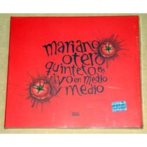 Mariano Otero Quinteto En Vivo En Medio Y Medio Cd Nuevo