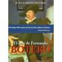 El Arte De Fernando Botero (1ªed, Nuevo) Botero, Juan Carlos