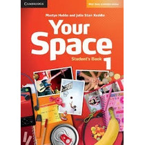 Your Space 1 Student S Book - Editorial Cambridge