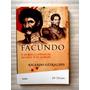Ricardo Güiraldes, Facundo Y Otros Cuentos De Muerte Sangre