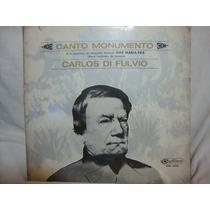 Long Play Disco Vinilo Carlos Di Fulvio Canto Monumento