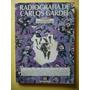 Radiografia De Carlos Gardel / Osvaldo Pellettieri