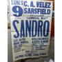 Afiche Velez Sarfield Sandro Acepto Canje Raul Afiches