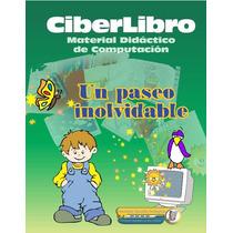 3 Libros De Computación Para Niños De 1º 2º Y 3ºgrado Más