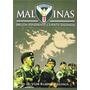 Libro Malvinas - Deuda Pendiente Cuenta Saldada