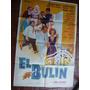 Poster De Cine / El Bulin / Jorge Porcel Mimi Pons / 1969