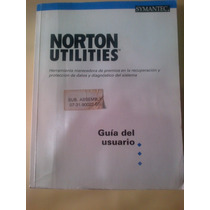 Norton Utilities – Guía Del Usuario - Symantec