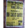 Gardel Antiguo Poster / Teatro Horizonte / Lomas De Zamora