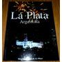 Ciudad De La Plata. Argentina. Municipalidad De La Plata