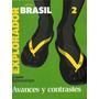 Le Monde Diplomatique Brasil Avances Y Contrastes