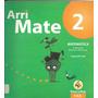 Arri Mate 2 Matematica Segundo Año - Puerto De Palos