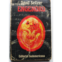 Engendro./ David Seltzer.