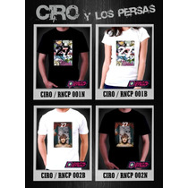 Remeras Ciro Y Los Persas Estampado Digital Stamp ,ineditas!