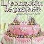 Libro Digital: Decoracion De Pasteles ( Wilton )