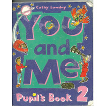 You And Me 2 - Lawday - Pupils Y Work Book