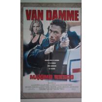 Maximo Riesgo 0366 J.c. Van Damme Afiche De 1 X 0.70