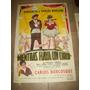 Cine Afiche Mientras Haya Un Circo Año 1958 Adrianita