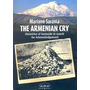 The Armenian Cry Masacre En Armenia