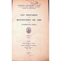 Universidad De La Plata. Los Tratados De Montevideo De 1889