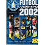 Figuritas Fútbol Argentino 2002 Sticker Design Llená Álbum