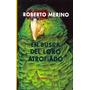 En Busca Del Loro Atrofiado - Roberto Merino