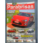 Revista Parabrisas Nº 411 Toyota 86 Mb B200 Vw Gol Trend