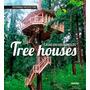 Casas En Los Arboles * Tree Houses * Monsa