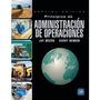 Principios De Administración De Operaciones. Libro Digital