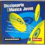 Diccionario De La Música Joven Musimundo 2000