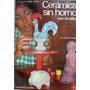 Ceramica Sin Horno - Claudio Tomei