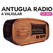 Radio Antigua Vintage A Valvular