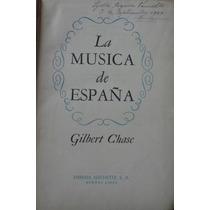 La Música En España - Gilbert Chase