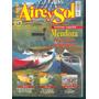 Aire Y Sol Camping Pesca Caza Armas Turismo N° 254 1999