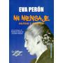 Mi Mensaje - Eva Perón (nuevo)