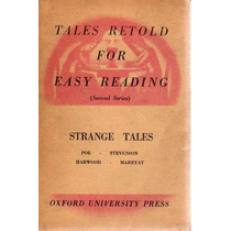 Tales Retold For Easy Reading - Strange Tales - Poe-etc.